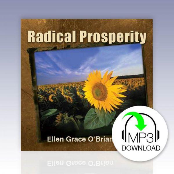 Radical prosperity